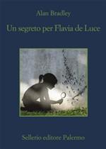 Copertina dell'audiolibro Un segreto per Flavia de Luce di BRADLEY, Alan