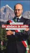 Copertina dell'audiolibro Un sindaco in esilio: la mia storia a Cortina d'Ampezzo di FRANCESCHI, Andrea