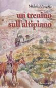 Copertina dell'audiolibro Un trenino sull'altipiano