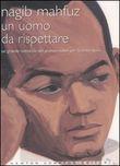 Copertina dell'audiolibro Un uomo da rispettare di MAHFUZ, Nagib