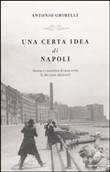 Copertina dell'audiolibro Una certa idea di Napoli di GHIRELLI, Antonio