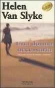Copertina dell'audiolibro Una donna necessaria di VAN SLYKE, Helen