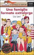 Copertina dell'audiolibro Una famiglia formato extralarge di LEVI, Lia