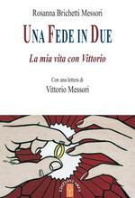 Copertina dell'audiolibro Una fede in due: la mia vita con Vittorio