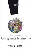 Copertina dell'audiolibro Una giungla in giardino di DONALDSON, Julia
