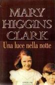 Copertina dell'audiolibro Una luce nella notte di CLARK, Mary Higgins
