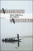 Copertina dell'audiolibro Una piroga in cielo di ANDREOLI, Vittorino