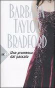 Copertina dell'audiolibro Una promessa dal passato di BRADFORD, Barbara Taylor