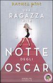 Copertina dell'audiolibro Una ragazza alla notte degli Oscar di PINE, Rachel