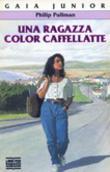 Copertina dell'audiolibro Una ragazza color caffellatte di PULLMAN, Philip