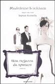 Copertina dell'audiolibro Una ragazza da sposare di WICKHAM, Madeleine
