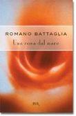 Copertina dell'audiolibro Una rosa dal mare di BATTAGLIA, Romano
