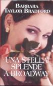 Copertina dell'audiolibro Una stella splende a Broadway di BRADFORD, Barbara Taylor
