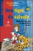 Copertina dell'audiolibro Una tigre da salvare di OTTINO, Mariella - CONTE, Silvio