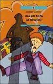 Copertina dell'audiolibro Una vacanza da brivido di GIANNINI, Maurizio