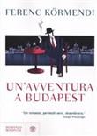Copertina dell'audiolibro Un'avventura a Budapest di KORMENDI, Ferenc