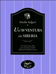 Copertina dell'audiolibro Un'avventura in Siberia di SALGARI, Emilio