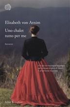 Copertina dell'audiolibro Uno chalet tutto per me di VON ARNIM, Elisabeth