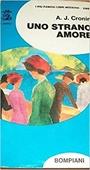 Copertina dell'audiolibro Uno strano amore di CRONIN, Archibald Joseph