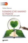 Copertina dell'audiolibro Uomini che amano le piante. Storie di scienziati del mondo vegetale