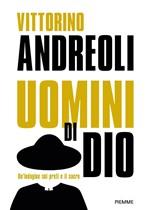 Copertina dell'audiolibro Uomini di Dio. Un'indagine sui preti e il sacro: Preti di carta. di ANDREOLI, Vittorino