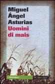 Copertina dell'audiolibro Uomini di mais di ASTURIAS, Miguel Angel