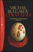 Copertina dell'audiolibro Uova fatali di BULGAKOV, Michail Afanas'evic