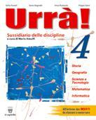 Copertina dell'audiolibro Urrà! 4 Storia geografia scienze di FANELLI, S. - MAGNETTI, I. - RUBAUDO, I.
