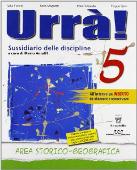 Copertina dell'audiolibro Urrà! 5 – Storia geografia di FANELLI, S. - MAGNETTI, I. - RUBAUDO, I.