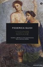 Copertina dell'audiolibro Vacanze romane: tempo libero e vita quotidiana nell'antica Roma