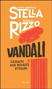 Copertina dell'audiolibro Vandali: l'assalto alle bellezze d'Italia