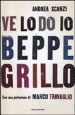 Copertina dell'audiolibro Ve lo do io Beppe Grillo di SCANZI, Andrea