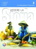 Copertina dell'audiolibro Vedere la storia 3: La civiltà globale il Novecento di GENTILE, G. - RONGA, L. - ROSSI, A.