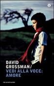 Copertina dell'audiolibro Vedi alla voce: amore di GROSSMAN, David