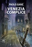 Copertina dell'audiolibro Venezia complice