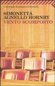 Copertina dell'audiolibro Vento scomposto di AGNELLO HORNBY, Simonetta