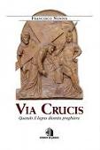 Copertina dell'audiolibro Via Crucis: quando il legno diventa preghiera
