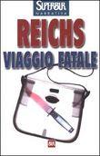 Copertina dell'audiolibro Viaggio fatale di REICHS, Kathy