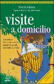 Copertina dell'audiolibro Visite a domicilio di ADAMS, Patch