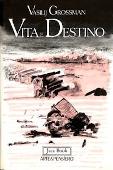 Copertina dell'audiolibro Vita e destino di GROSSMAN, Vasilij Semenovic