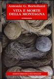 Copertina dell'audiolibro Vita e morte della montagna di BORTOLUZZI, Antonio Giacomo