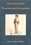 Copertina dell'audiolibro Vita sentimentale di un camionista di GIMENEZ BARTLETT, Alicia
