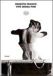 Copertina dell'audiolibro Vite senza fine di FRANCO, Ernesto