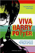 Copertina dell'audiolibro Viva Harry Potter