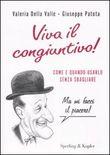 Copertina dell'audiolibro Viva il congiuntivo! di DELLA VALLE,  Valeria - PATOTA, Giuseppe