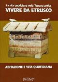 Copertina dell'audiolibro Vivere da Etrusco di AMAT - Musei Archeologici Toscani