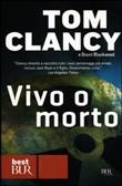 Copertina dell'audiolibro Vivo o morto di CLANCY, Tom