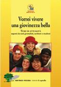 Copertina dell'audiolibro Vorrei vivere una giovinezza bella di BOSIO, Ivana - SCHIAPPARELLI, Elena (a cura di)