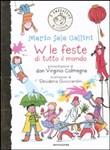 Copertina dell'audiolibro W le feste di tutto il mondo di SALA GALLINI, Mario