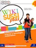 Copertina dell'audiolibro Wiki Sussi Plus 4 – Scienze di CANALI, Tiziana - GIROTTI, Germana